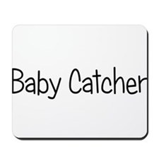 Baby Catcher Mousepad