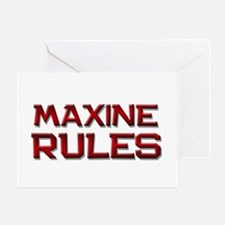 maxine rules Greeting Card