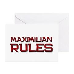 maximilian rules Greeting Cards (Pk of 10)