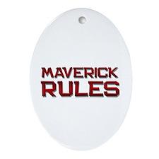 maverick rules Oval Ornament