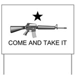 Come and take it (M16) Yard Sign