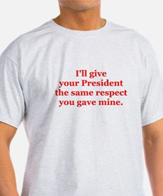 I'll give your President the. T-Shirt