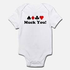 Muck You! Infant Bodysuit