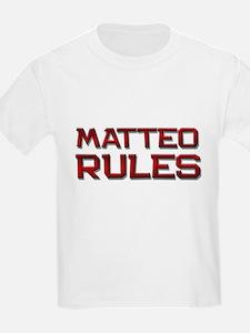matteo rules T-Shirt