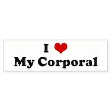 I Love My Corporal Bumper Bumper Sticker