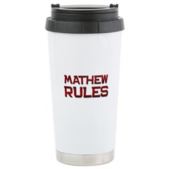 mathew rules Stainless Steel Travel Mug
