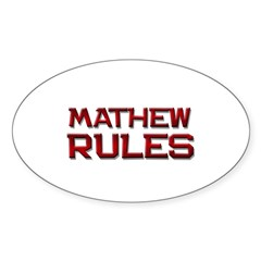 mathew rules Oval Decal