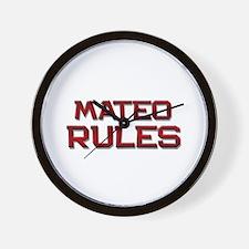 mateo rules Wall Clock