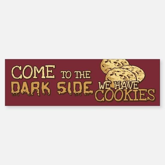 Come To The Dark Side Bumper Bumper Bumper Sticker