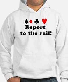 Report to the rail! Hoodie