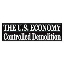 The U.S. Economy ~ Controlled Demolition