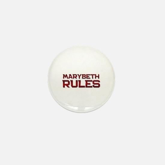marybeth rules Mini Button