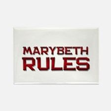 marybeth rules Rectangle Magnet