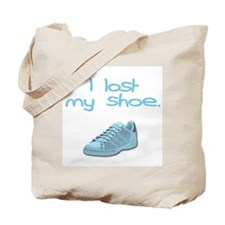 I lost my shoe. Tote Bag