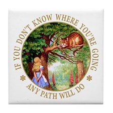 ANY PATH WILL DO Tile Coaster