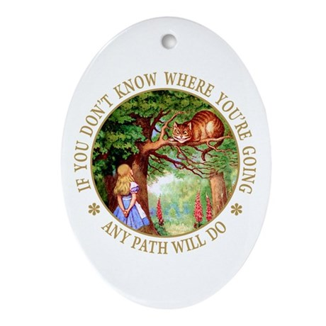ANY PATH WILL DO Oval Ornament
