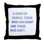 3 kinds of people Throw Pillow