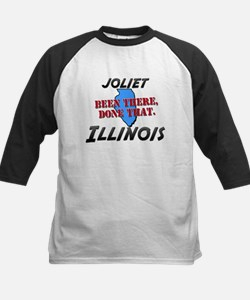 joliet illinois - been there, done that Tee