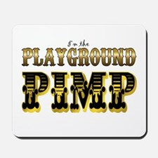 Playground Pimp Mousepad