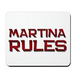 martina rules Mousepad