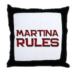 martina rules Throw Pillow