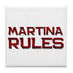 martina rules Tile Coaster