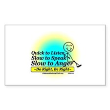 Quick to Listen, Slow to Speak Rectangle Decal