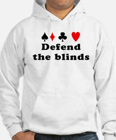 Defend the blinds Hoodie