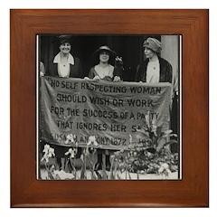 No Self-Respecting Woman . .Alice Paul framed Tile