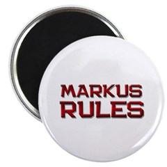 markus rules Magnet