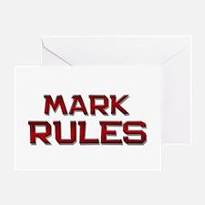 mark rules Greeting Card