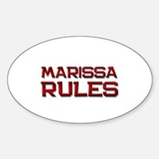 marissa rules Oval Decal