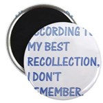 "I don't remember 2.25"" Magnet (100 pack)"