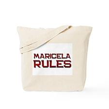 maricela rules Tote Bag