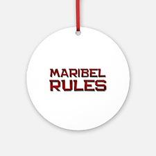 maribel rules Ornament (Round)
