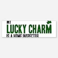 Home Inspector lucky charm Bumper Bumper Bumper Sticker