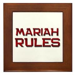 mariah rules Framed Tile