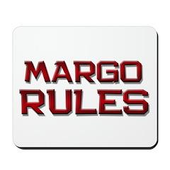margo rules Mousepad