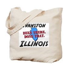 evanston illinois - been there, done that Tote Bag