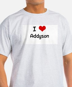 I LOVE ADDYSON Ash Grey T-Shirt