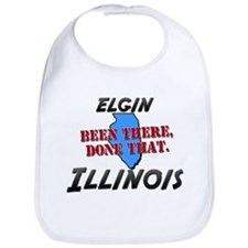 elgin illinois - been there, done that Bib