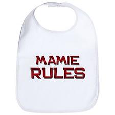 mamie rules Bib
