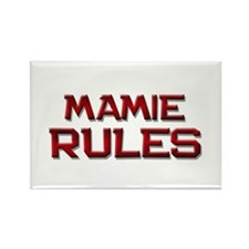 mamie rules Rectangle Magnet (10 pack)