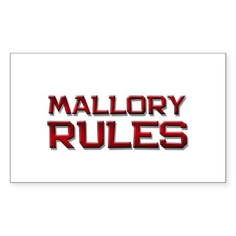 mallory rules Rectangle Sticker