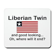Good Looking Liberian Twins Mousepad