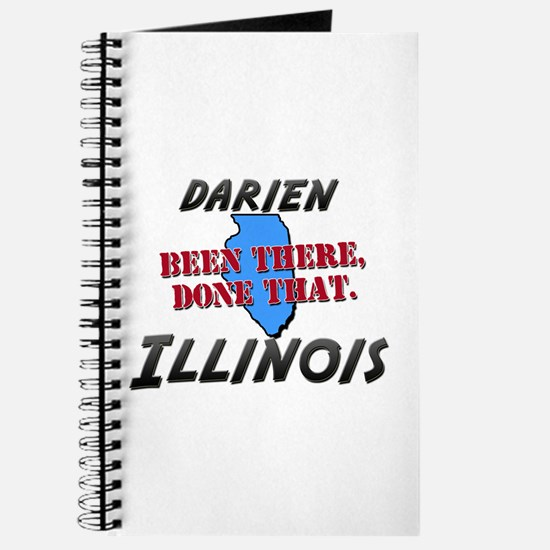 darien illinois - been there, done that Journal