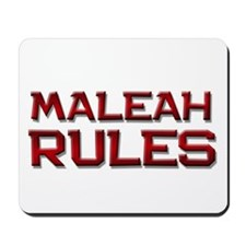 maleah rules Mousepad