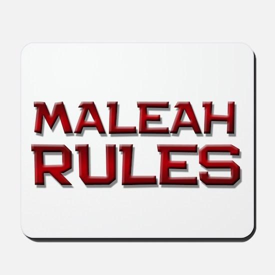 maleah rules Mousepad