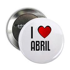 I LOVE ABRIL Button