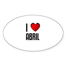 I LOVE ABRIL Oval Decal